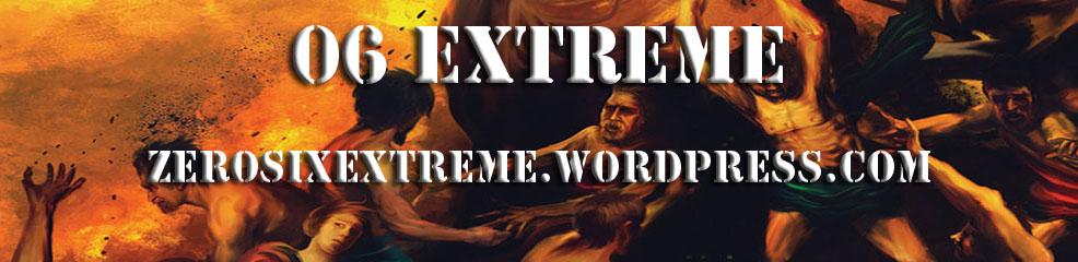 ZeroSix Extreme